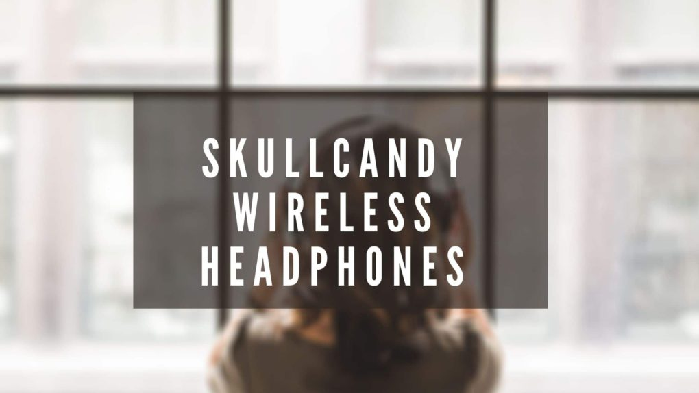 How to Pair Skullcandy Wireless Headphones